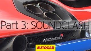 McLaren Senna vs 720S | Part 3: Soundclash | Autocar