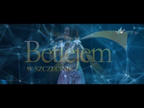 Betlejem W Szczecinie 2017 - Destiny Of Colors Live
