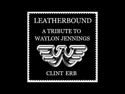 Leatherbound: A Tribute To Waylon Jennings RELEASE