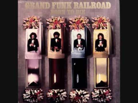 Grand Funk Railroad - Love Is Dyin