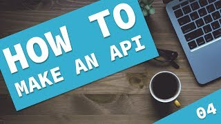 How to make a Laravel API - Tutorial 4, Store and Update