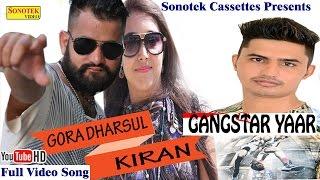 Gangster Yaar || Gora Dharsul, Ajay Dharsul, Makk V || Haryanvi New Song