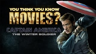 Captain America: The Winter Soldier - You Think You Know Movies?