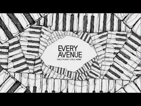 Every Avenue - Only Place I Call Home