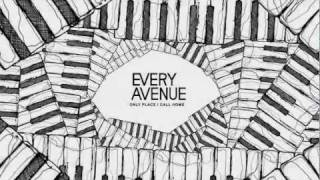 Watch Every Avenue Only Place I Call Home video