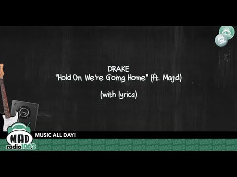 Drake - Hold On We're Going Home (ft. Majid) - With Lyrics video