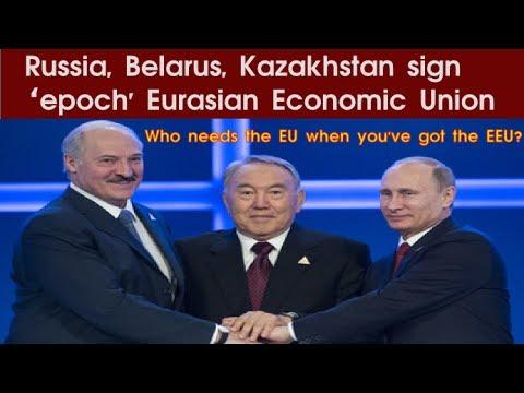 Russia, Belarus, Kazakhstan sign 'epoch' Eurasian Economic Union