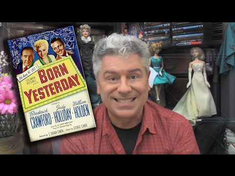 STEVE HAYES: Tired Old Queen at the Movies - BORN YESTERDAY