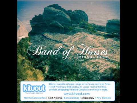 Band Of Horses - Reillys Dream