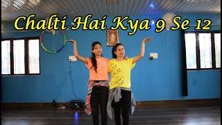 Chalti Hai Kya 9 Se 12 tan tana tan  Dance Cover By Dance Empire Judwaa 2