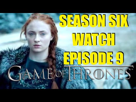 Preston's Game of Thrones Season Six Watch Episode 9