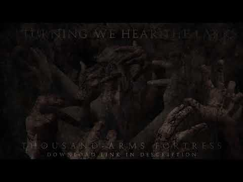 Returning We Hear the Larks - Thousand-Arms Fortress [Official Audio]