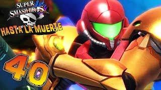 ¡¡VUELVE METROID!! ¡¡SAMUS EN PLENA FORMA!! - Hasta la Muerte en Super Smash Bros WiiU #40