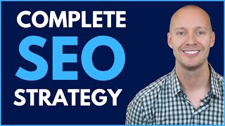 The Only SEO Strategy You Need (2019)
