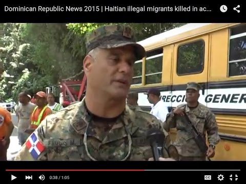 Dominican Republic News 2015 | Haitian illegal migrants killed in accident