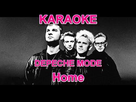 DEPECHE MODE - Home - Karaoke - Lyrics