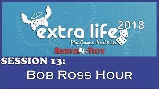 RT Extra Life 2018 - The Bob Ross Hour