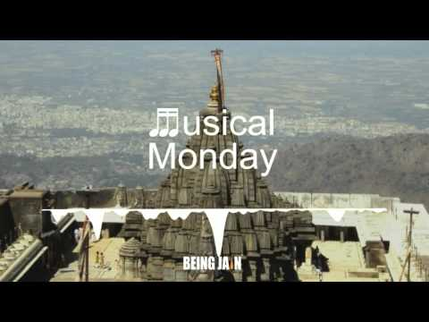 Being Jain Musical Monday : Jai Ho Girnar