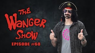 The Wanger Show #68 - FRAAAAAAAAAAAAAAAAAANK!