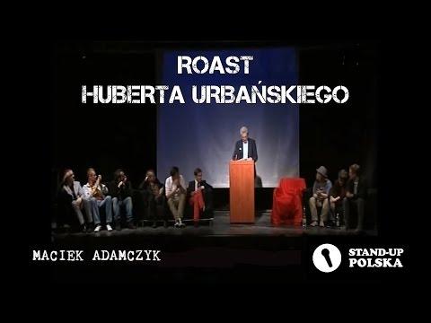 Maciek Adamczyk - Roast Huberta Urbańskiego (I Urodziny Stand-up Polska)