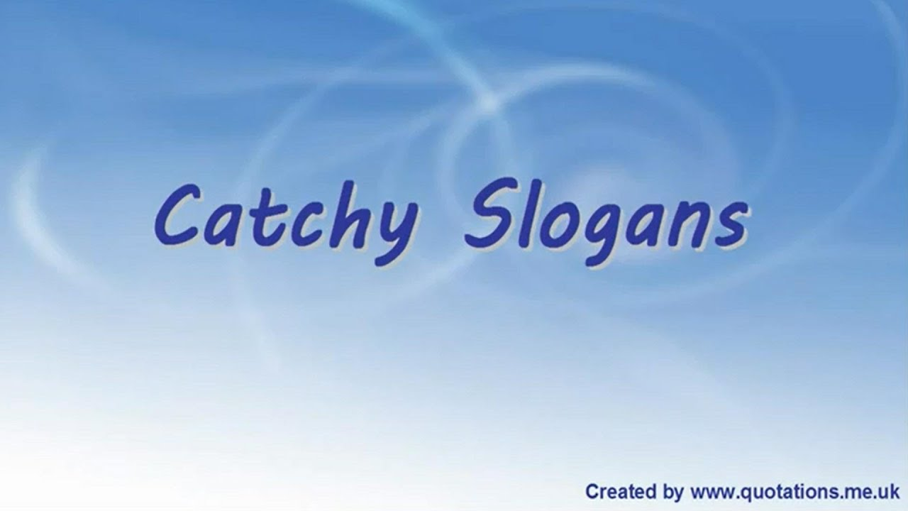Catchy Slogans - Famous Catchy Slogans ♦ ♦ - YouTube