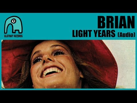 BRIAN - Light Years [Audio]