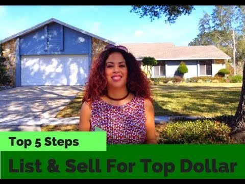 How to List & Sell Your Home for Top Dollar