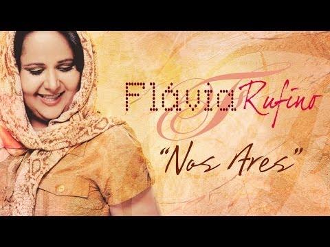 Flávia Rufino - Nos Ares