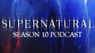 SPN Season 10 Podcast #7: Girls, Girls, Girls