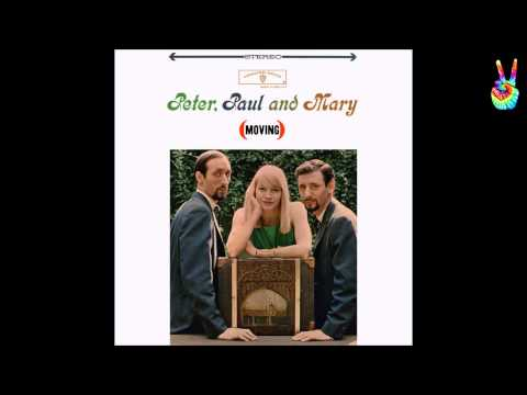 Peter, Paul & Mary - Settle Down (goin