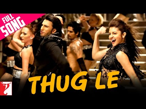 Thug Le - Full Song - Ladies vs Ricky Bahl