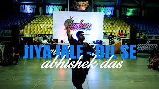 Jiya jale - Dil se | Abhishek Das  | Urban Dance Week 6 | Pune 2018