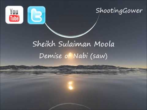 Emotional - Demise of Nabi (saw) - Sheikh Sulaiman Moola