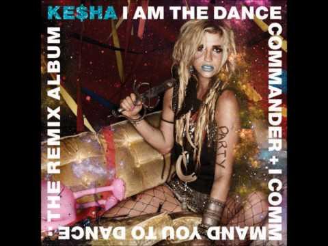 Blow (Cirkut Remix) - Ke$ha (I Am The Dance Commander + I Command You To Dance