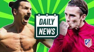 TRANSFER NEWS:  Zlatan wonder goal for LA Galaxy + Griezmann, Pogba, Neymar update ► Daily News