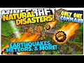 Minecraft | NATURAL DISASTERS | Meteors, Poison, More! | Only One Command (Minecraft Vanilla Mod)