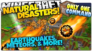 Minecraft   NATURAL DISASTERS   Meteors, Poison, More!   Only One Command (Minecraft Vanilla Mod)