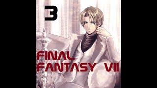 LE NOUVEAU PRÉSIDENT (2/2) / Final Fantasy VII (FR) Part 3.