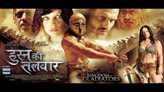 Husn Ki Talwaar - KINGDOM OF GLADIATOR - Full Length Action Hindi Movie