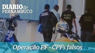Opera��o da Pol�cia Federal investiga falsifica��o de CPFs