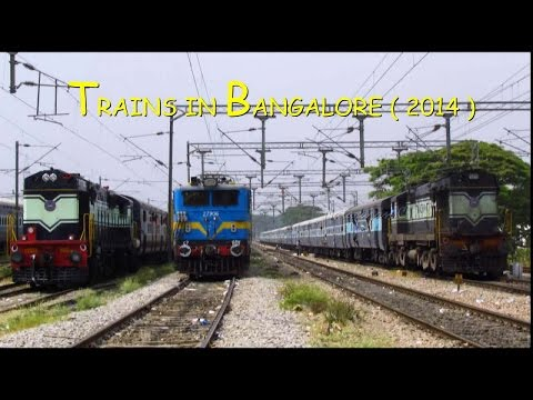 Indian Railways : Trains in Bangalore ( 2014 )