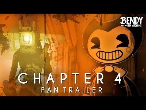 Bendy & the Ink Machine: Chapter 4 - Teaser Trailer (Fan Made)