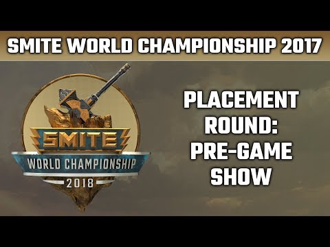 SMITE World Championship: Placement Round - Pre-game Show