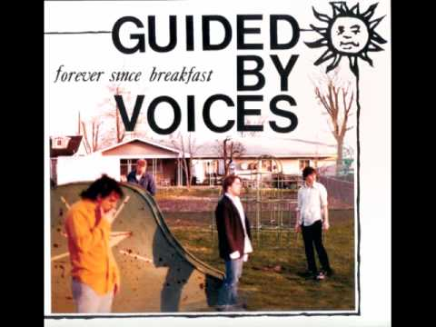 Guided By Voices - Sometimes I Cry