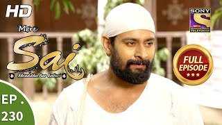 Mere Sai - Ep 230 - Full Episode - 10th August, 2018