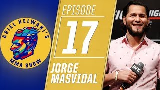 Jorge Masvidal talks return to UFC, who he could fight next | Ariel Helwani's MMA Show