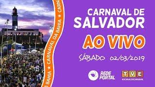 Carnaval de Salvador - Bahia - Sábado 02/03