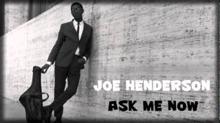 - Joe Henderson McCoy Tyner : Ask Me Now