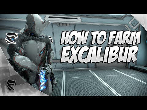Warframe: How to farm Excalibur