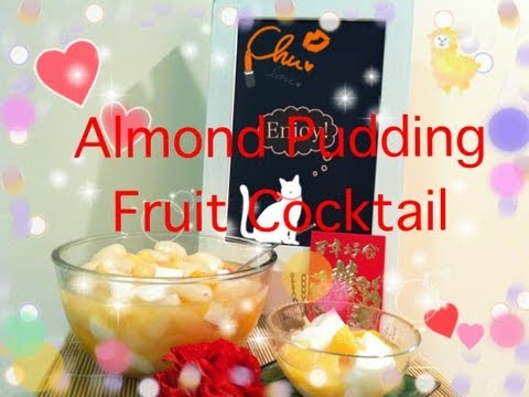 Quick & Easy Almond Pudding Fruit Cocktail Tutorial ❤
